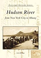 Hudson River from New York City to Albany by…
