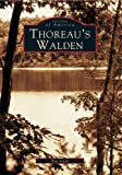 Tim  Smith: Thoreau's: Walden  (MA)  (Images  of  America)