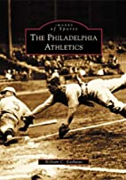 The Philadelphia Athletics (PA) (Images of…