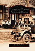 Cleveland County: People and Places (NC)…