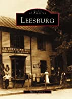 Leesburg (VA) (Images of America) by Mary…