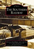 Hillman, Richard L.: The Southern Railway