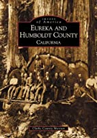 Eureka and Humboldt County (CA) (Images of…