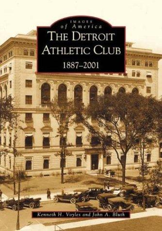 the-detroit-athletic-club-1887-2001-mi-images-of-america