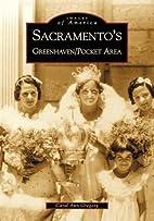Sacramento's Greenhaven/Pocket Area by Carol…