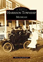 Harrison Township: Michigan (Images of…