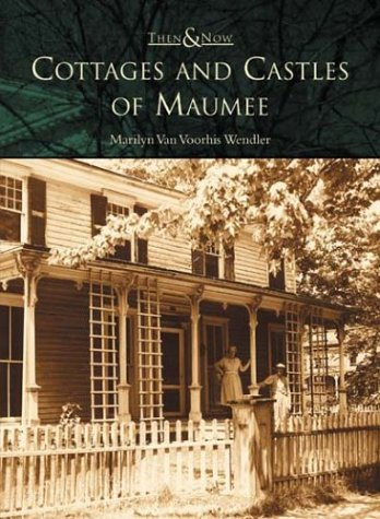 cottages-and-castles-of-maumee-oh-then-now