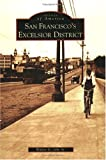 Jebe, Walter G.: San Francisco's Excelsior District