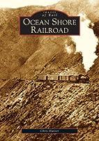 Ocean Shore Railroad (Images of Rail:…