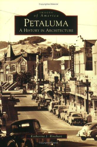 petaluma-a-history-in-architecture-ca-images-of-america