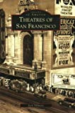 Tillmany, Jack: Theatres of San Francisco