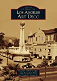 Cooper, Suzanne Tarbell: Los Angeles Art Deco
