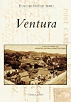 Ventura, California (Postcard History) by…
