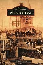 Washougal (Images of America: Washington) by…