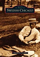 Swedish Chicago by Paul Michael Peterson