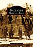 Jan Cerney: Badlands National Park: (SD)   (Images of America)