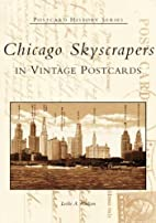 Chicago Skyscrapers in Vintage Postcards by…