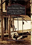 Jack  Barnes: Oxford  Hills:  Greenwood,  Norway,  Oxford,  Paris,  West Paris,  and  Woodstock,  The    (ME)  (Images  of  America)