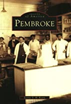 Pembroke (NH) (Images of America) by Lianne…
