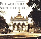 Philadelphia Archictecture by Thom Nickels