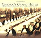 Chicago's Grand Hotels: The Palmer…