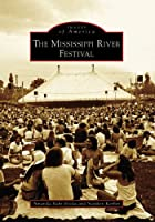 The Mississippi River Festival (IL) (Images…