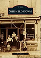 Shepherdstown (WV) (Images of America) by…
