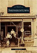 Shepherdstown (WV) (Images of America) by…