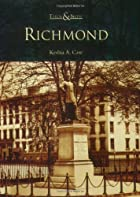 Richmond (VA) (Then and Now) by Keshia A.…