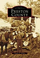 Preston County (WV) (Images of America) by…