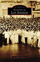 Filipinos in Los Angeles (CA) (Images of…