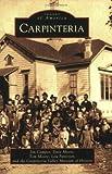 Campos, Jim: Carpinteria (CA) (Images of America)