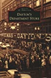 Mary Firestone: Dayton's Department Store (Images of America: Minnesota)