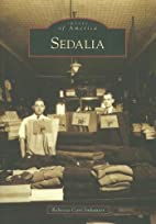 Sedalia (MO) (Images of America) by Rebecca…