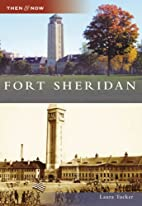 Fort Sheridan (Then and Now: Illinois) by…