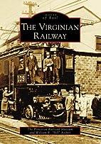 The Virginian Railway (VA) (Images of Rail)…