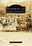 Terri L. Fisher: PEARISBURG AND GILES COUNTY (Images of America (Arcadia Publishing))