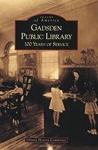 Gadsden Public Library: 100 Years of Service…