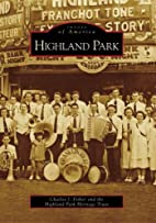Highland Park (Images of America:…