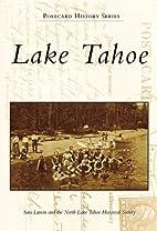 Lake Tahoe (Postcard History: California) by…