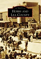 Hobbs and Lea County by Max A. Clampitt