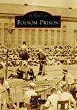 Brown, Jim: Folsom Prison (Images of America: California)