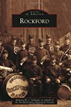Rockford (Images of America) by Roberta H.…