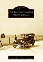 The Lincoln Highway across Indiana (Images…