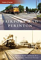 Fairport and Perinton by William Keeler