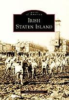 Irish Staten Island by Margaret Lundrigan