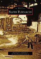 Sloss Furnaces by Karen R. Utz
