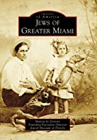Jews Of Greater Miami, FL (IMG) (Images of…