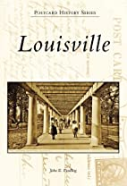 Louisville (Postcard History Series) by John…