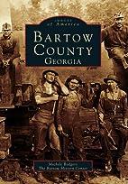 Bartow County, Georgia (GA) (Images of…